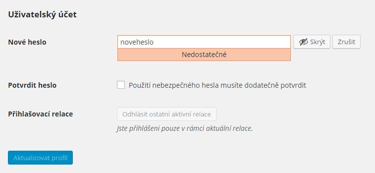 Nedostatečné heslo varování