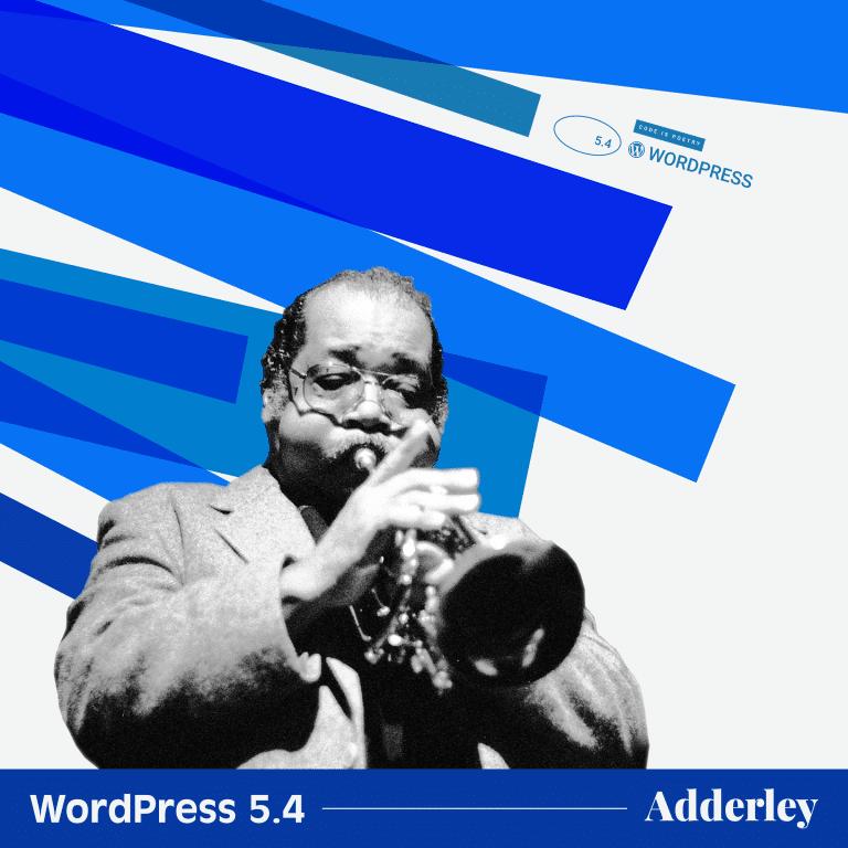 "WordPress 5.4 ""Adderley"""